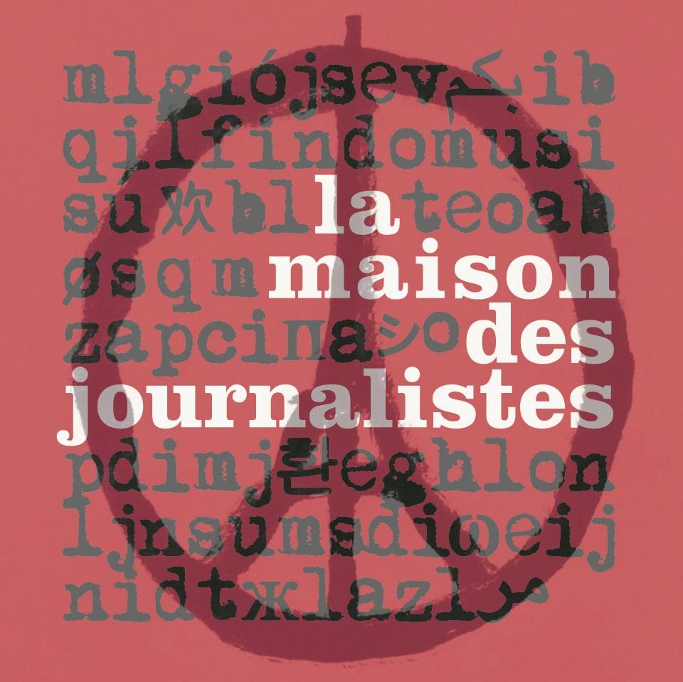 la mdj appelle les m 233 dias 224 renforcer leur engagement et leur vigilance la maison des journalistes